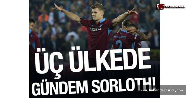 Alexander Sorloth üç ülkenin manşetinde!