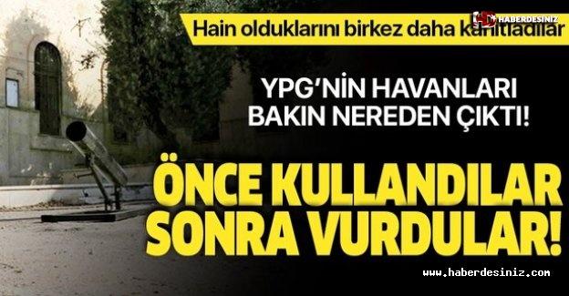 YPG'nin havanları bakın nereden çıktı!.