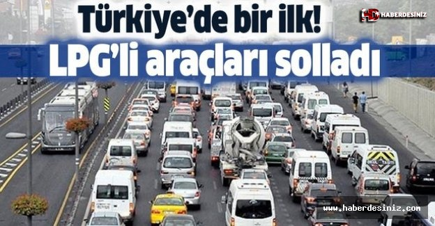 Dizel araçlar LPG'li araçları solladı!.