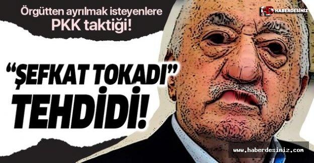 """FETÖ'den ayrılmak isteyenlere """"şefkat tokadı"""" tehdidi!."""