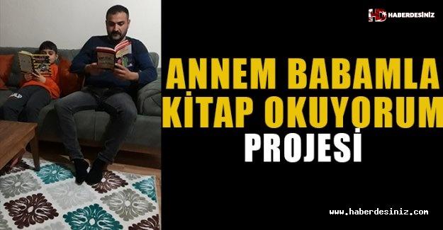 """Annem Babamla Kitap Okuyorum"""" Projesi"""
