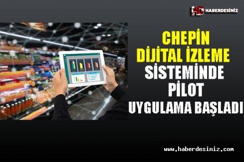 CHEP'in dijital izleme sisteminde pilot uygulama başladı