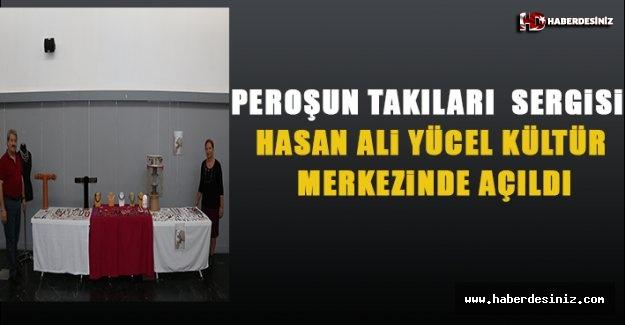 """Peroş'un Takıları Sergisi"""" Hasan Ali Yücel Kültür Merkezi'nde Açıldı"""