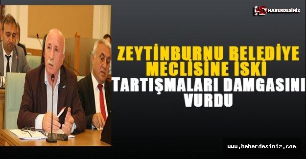 Zeytinburnu Belediye Meclisi'ne İSKİ tartışmaları damgasını vurdu!