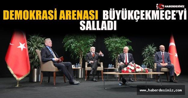 Demokrasi Arenası Büyükçekmece'yi Salladı