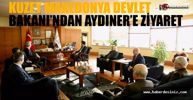 Kuzey Makedonya Devlet Bakanı'ndan Başkan Aydıner'e Ziyaret