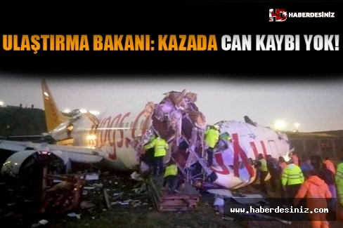 Ulaştırma Bakanı: Kazada can kaybı yok!