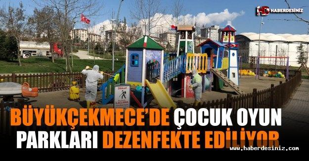 Büyükçekmece'de çocuk oyun parkları dezenfekte ediliyor