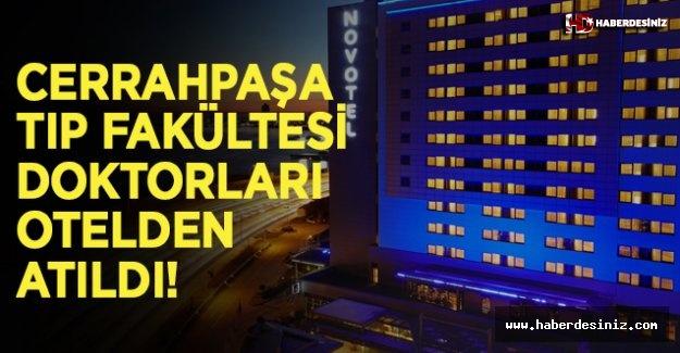 Sağlık çalışanlarından flaş iddia: Bizi otelden zorla attılar!