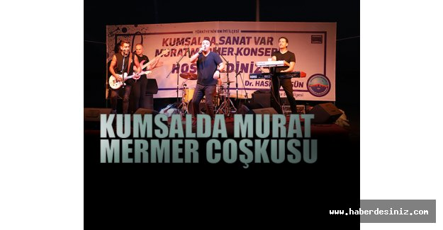 Kumsalda Murat Mermer coşkusu