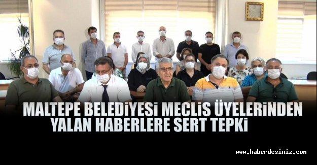 Maltepe Belediyesi meclis üyelerinden yalan haberlere sert tepki