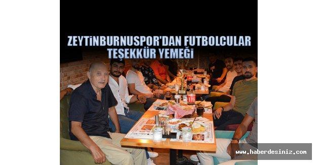 Zeytinburnuspor'dan Futbolcular Teşekkür Yemeği