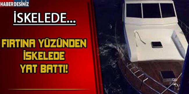 Fırtınada reklam panosu devrildi, iskelede yat iskelede yat battı