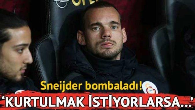 Sneijder: Kurtulmak istiyorlarsa söylesinler