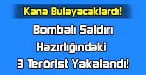 Bombalı Eylem Hazırlığındaki 3 Terörist Yakalandı