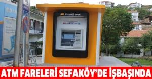 ATM fareleri Sefaköy'de işbaşında