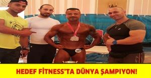 HEDEF FİTNESS'TA DÜNYA ŞAMPIYON!