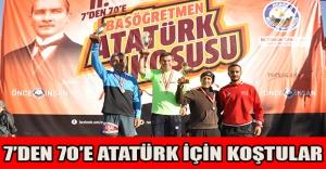 7'den 70'e Atatürk için koştular