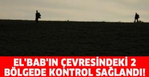 EL'BAB'IN ÇEVRESİNDEKİ 2 BÖLGEDE KONTROL SAĞLANDI!