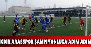 IĞDIR ARASSPOR ŞAMPİYONLUĞA ADIM ADIM