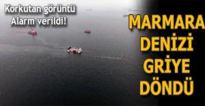 bMARMARA DENİZİ GRİYE DÖNDÜ/b