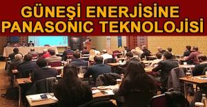GÜNEŞİ ENERJİSİNE PANASONIC TEKNOLOJİSİ