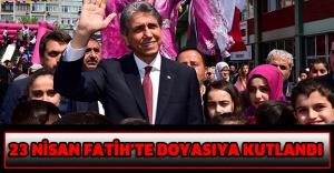 23 Nisan Fatih'te Doyasıya Kutlandı