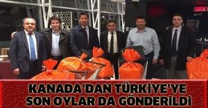 KANADA'DAN TÜRKİYE'YE SON OYLAR DA GÖNDERİLDİ