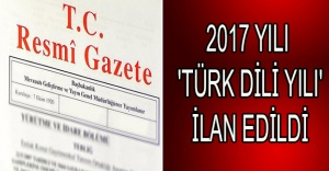 2017 yılı 'Türk Dili Yılı' ilan edildi