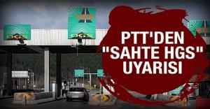 PTT'den 'sahte HGS yazılımı' uyarısı