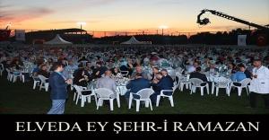 ELVEDA EY ŞEHR-İ RAMAZAN