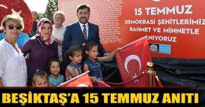 Beşiktaş'a 15 Temmuz anıtı