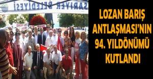 Lozan Barış Antlaşması'nın 94. yıldönümü kutlandı