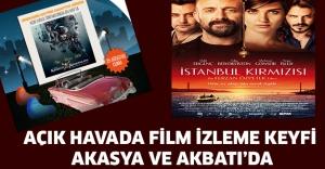 Açık havada film izleme keyfi Akasya ve Akbatı'da