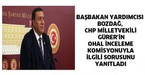 Başbakan Yardımcısı Bozdağ, CHP Milletvekili Gürer'in OHAL İnceleme Komisyonuyla ilgili sorusunu yanıtladı