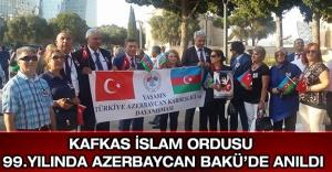 Kafkas İslam Ordusu 99.Yılında Azerbaycan Bakü'de Anıldı