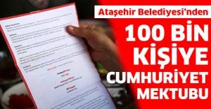 100 BİN KİŞİYE CUMHURİYET MEKTUBU