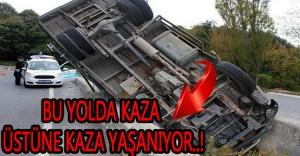 Bu yolda kaza üstüne kaza yaşanıyor..!