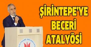 Şirintepe'ye Beceri Atalyösi