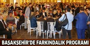 bBaşakşehirde farkındalık programı/b