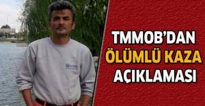 TMMOB'dan ölümlü kaza açıklaması