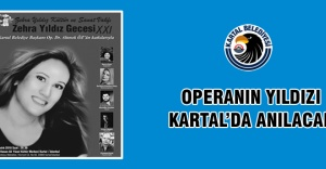 Kartallılar Operanın Duayenini anıyor