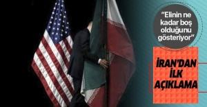 Yaptırım kararı sonrası İran'dan açıklama: Elinin ne kadar boş olduğunu gösteriyor.