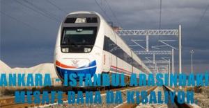 Ankara - İstanbul arasındaki mesafe daha da kısalıyor.