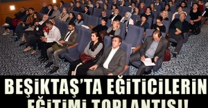 Beşiktaş'ta Eğiticilerin Eğitimi Toplantısı!