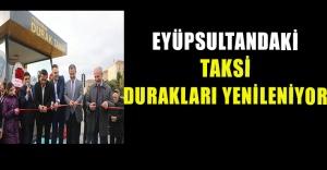 Eyüpsultan'daki Taksi Durakları Yenileniyor