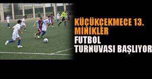 Küçükçekmece 13.Minikler Futbol...