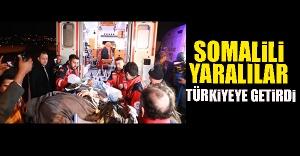 Somalili Yaralılar Türkiye'ye Getirildi