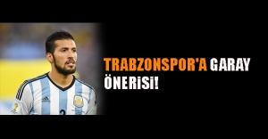 Trabzonspor'a Garay önerisi!
