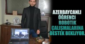Azerbaycanlı Öğrenci Robotik Çalışmalarına...